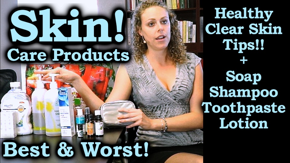 Unhealthy vs. Healthy Skin Care & Body Products