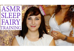 ASMR Sleep Fairy Training